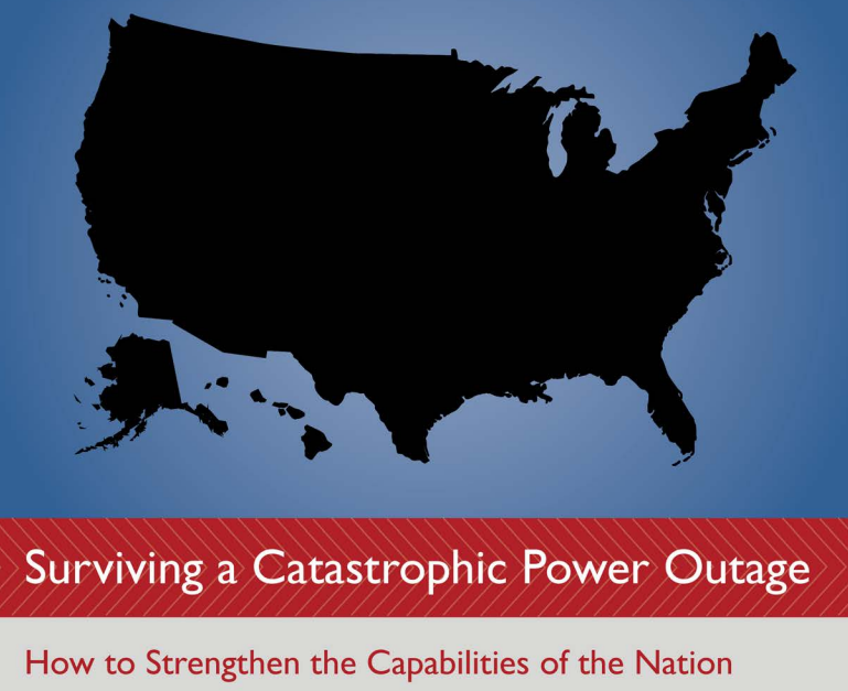 Surviving A Catastrophic Power Outage How To Strengthen The Capabilities Of The Nation